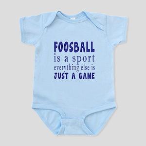 Foosball is a sport Infant Bodysuit