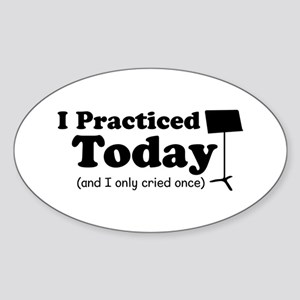 I Practiced Today Sticker