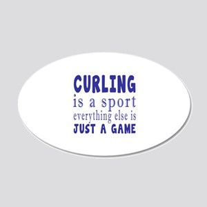 Curling is a sport 20x12 Oval Wall Decal