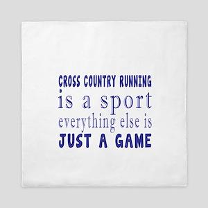 Cross Country Running is a sport Queen Duvet