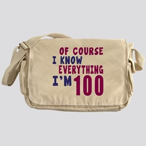 I Know Everythig I Am 100 Messenger Bag