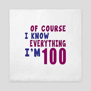 I Know Everythig I Am 100 Queen Duvet