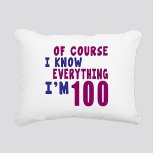 I Know Everythig I Am 10 Rectangular Canvas Pillow