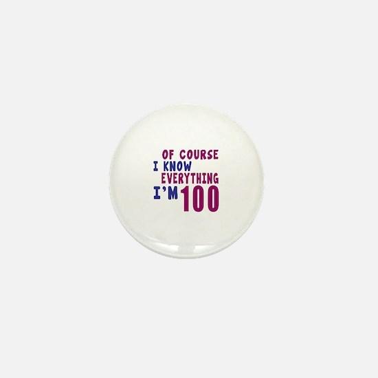 I Know Everythig I Am 100 Mini Button
