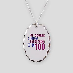 I Know Everythig I Am 100 Necklace Oval Charm
