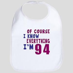 I Know Everythig I Am 94 Bib