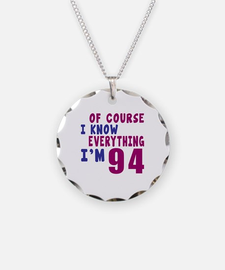 I Know Everythig I Am 94 Necklace