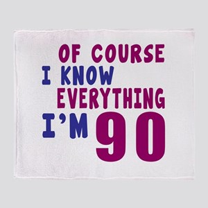 I Know Everythig I Am 90 Throw Blanket