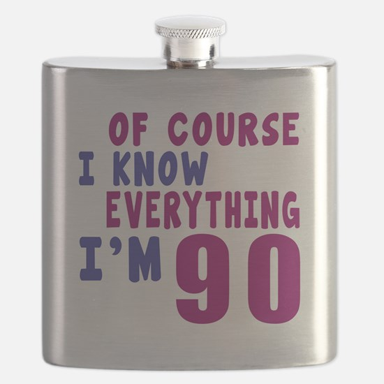 I Know Everythig I Am 90 Flask
