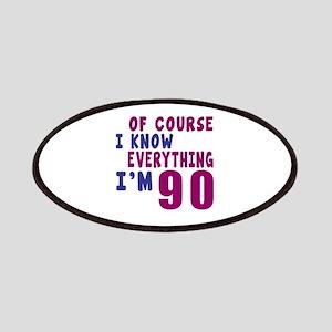 I Know Everythig I Am 90 Patch