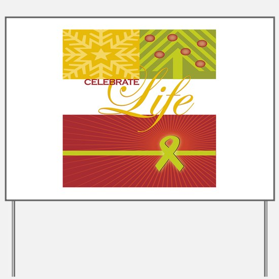 Celebrate Life Holiday Collec Yard Sign