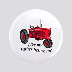 Like My Father Button
