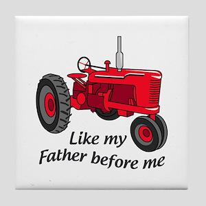 Like My Father Tile Coaster