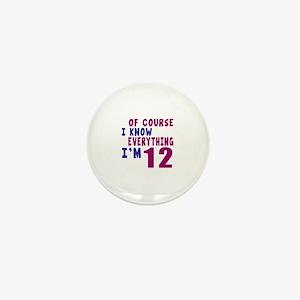 I Know Everythig I Am 12 Mini Button