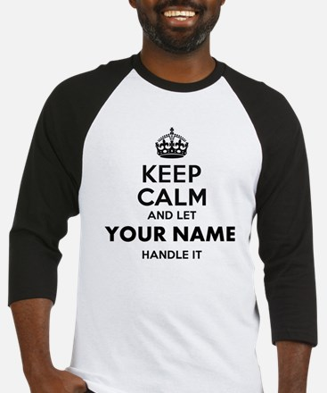 Keep Calm and Let Your Name Handle It Personalized