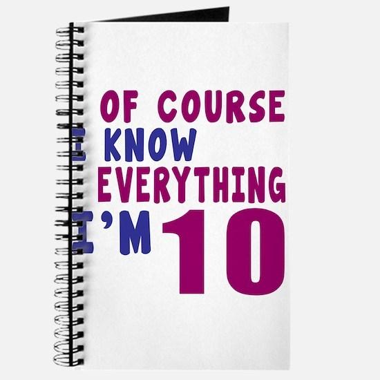 I Know Everythig I Am 10 Journal