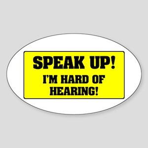 SPEAK UP - I'M HARD OF HEARING! - Sticker