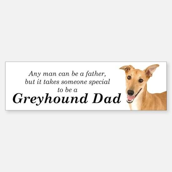 Greyhound Dad Bumper Bumper Bumper Sticker