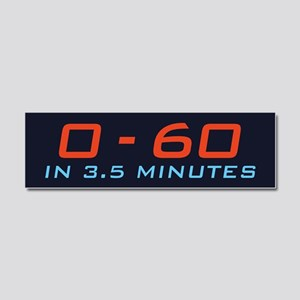 Zero To Sixty In 3.5 Minutes Car Magnet 10 x 3
