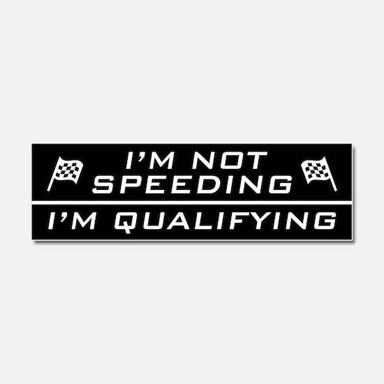 I'm Qualifying Car Magnet 10 x 3