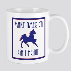 GAITED HORSE - Make America Gait Again Mugs