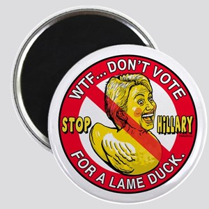 Lame Duck Hillary Clinton Magnets