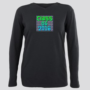 Class of 2016 - on brigh Plus Size Long Sleeve Tee