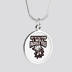 If You Fib I Will Paddle You Necklaces