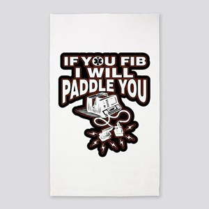 If You Fib I Will Paddle You Area Rug