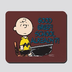 Charlie Brown - Good Grief! School Alrea Mousepad
