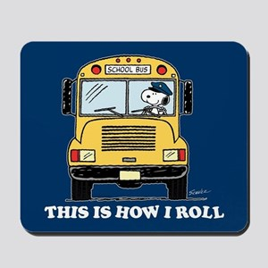 Snoopy - This Is How I Roll Mousepad