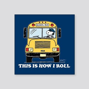 "Snoopy - This Is How I Roll Square Sticker 3"" x 3"""