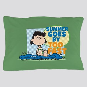 Summer Goes By Too Fast Pillow Case