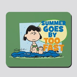 Summer Goes By Too Fast Mousepad