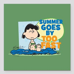"Summer Goes By Too Fast Square Car Magnet 3"" x 3"""