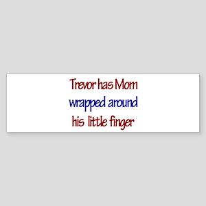 Trevor - Mom Wrapped Around Bumper Sticker
