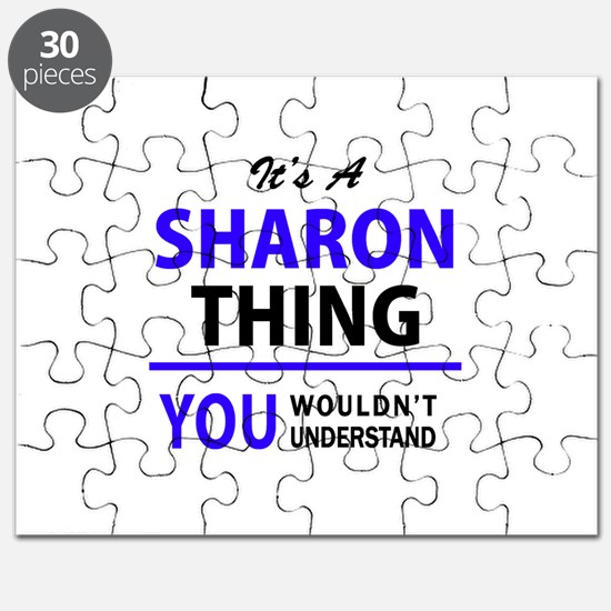 It's SHARON thing, you wouldn't understand Puzzle