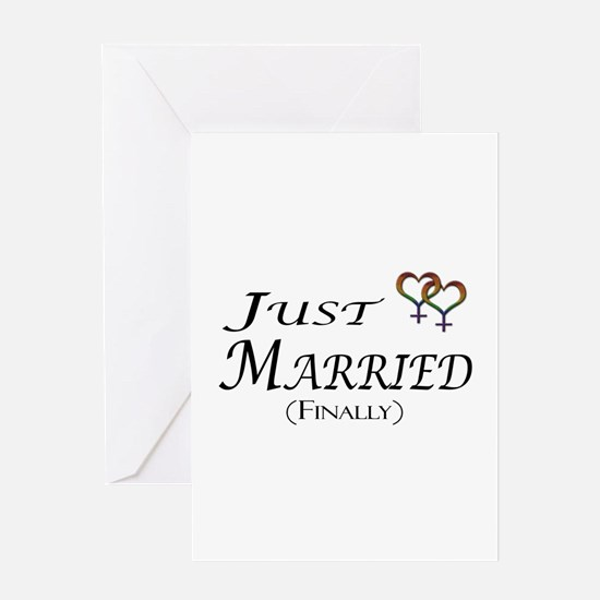 Just Married (Finally) Lesbian Pride Greeting Card