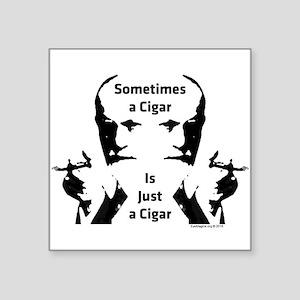Sometimes a Cigar Sticker