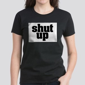 SHUT UP natural T-Shirt