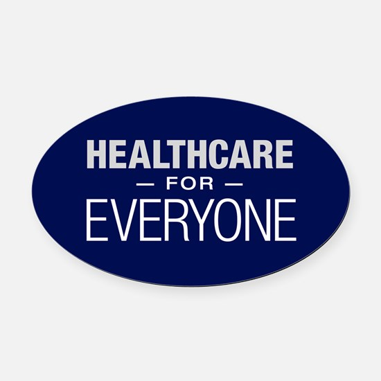 Healthcare For Everyone Oval Car Magnet