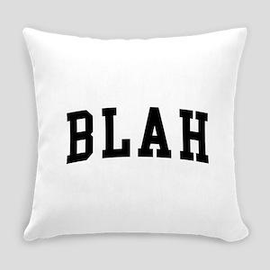 Blah Everyday Pillow