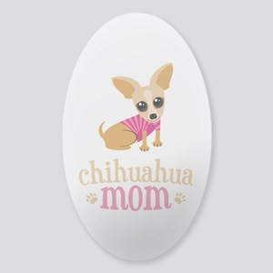 Chihuahua Mom Sticker (Oval)