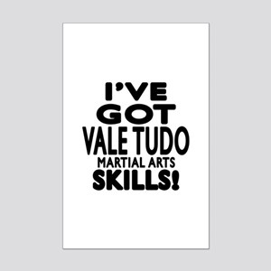 I Have Got Vale Tudo Martial Art Mini Poster Print