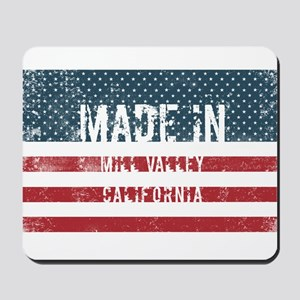 Made in Mill Valley, California Mousepad