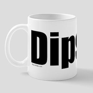 Dipshit Mug