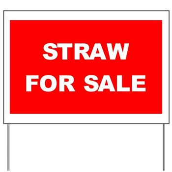 Straw For Sale Yard Sign