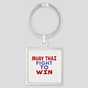 Muay Thai Fight To Win Square Keychain