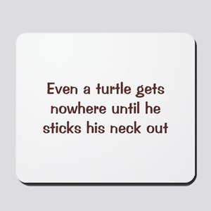 Turtle Gets Nowhere Mousepad