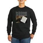 Read/Learn/Live The Declaration Long Sleeve T-Shir